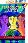 Reproductive Justice: A Global Concern