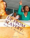 Up From Slavery:: An Autobiography
