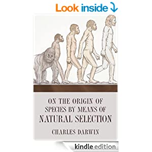 Amazon.com: On the Origin of Species By Means of Natural Selection, or, the Preservation of Favoured Races in the Struggle for Life eBook: Charles Darwin: Kindle Store