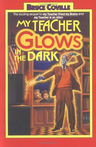 Image for My Teacher Glows in the Dark: My Teacher Glows in the Dark