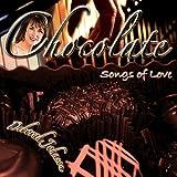 echange, troc Deborah Johnson - Chocolate-Songs of Love