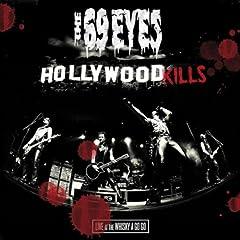Hollywood Kills: Live at the Whisky a Go Go