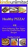 Healthy PIZZA! Moan Inducing, Raw Veg...