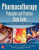 img - for Pharmacotherapy Principles and Practice Study Guide 3/E 3rd Edition by Katz, Michael, Matthias, Kathryn R., Chisholm-Burns, Marie (2013) Paperback book / textbook / text book