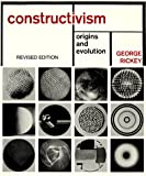 img - for Contructivism: Origins and Evolution book / textbook / text book