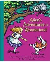 Alice's Adventures in Wonderland (New York Times Best Illustrated Books (Awards))