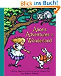 Alice's Adventures in Wonderland: A C...
