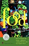 Food: A Taste of the Road (Travelers Tales Guides)
