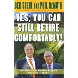 Yes, You Can Still Retire Comfortably! ~ Ben Stein
