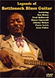 Legends Of Bottleneck Blues Guitar Dvd