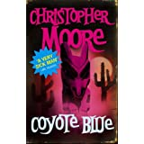 Coyote Blue: A Novelby Christopher Moore