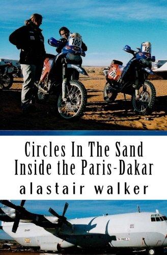 Circles In The Sand: Inside the Paris-Dakar Rally