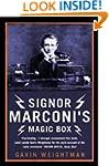 Signor Marconi's Magic Box: The inven...