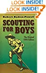 Scouting for Boys: The Original 1908...