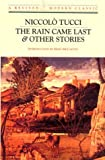 The Rain Came Last & Other Stories (Revived Modern Classic)