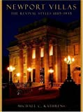 Newport Villas: The Revival Styles 1885 To 1935