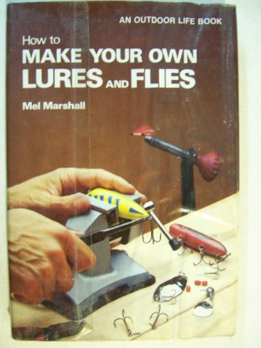 Old fishing lures for How to make your own fishing lures