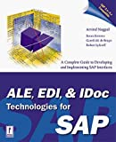 img - for ALE, EDI & IDoc Technologies for SAP by Nagpal, Arvind, De Bruyn, Gareth, Lyfareff, Robert (1999) Hardcover book / textbook / text book