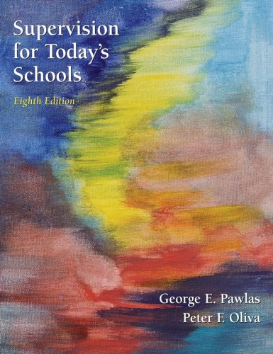 Supervision for Today's Schools (Wiley/Jossey-Bass...