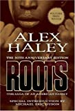 Roots: The Saga of an American Family  (30th Anniversary Edition)