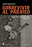 SOBREVIVIR AL PARA�SO: SECUELAS PERMANENTES (2000-2014)