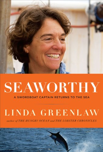 Image for Seaworthy: A Swordboat Captain Returns to the Sea
