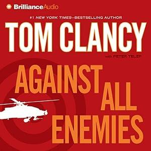 Against All Enemies | [Tom Clancy, Peter Telep]