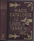 Lou Tannen's No. 12 Catalogue of Magic…