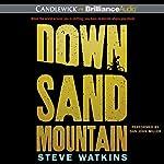 Down Sand Mountain | Steve Watkins