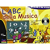 L'ABC della musica. Con CD Audio