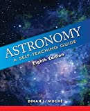 Astronomy: A Self-Teaching Guide (Wiley Self Teaching Guides)