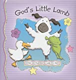 God's Little Lamb (Newton: A Brand New Creation)