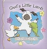 God's Little Lamb (Newton: A Brand New Creation)