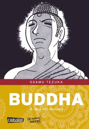 Buddha, Band 8