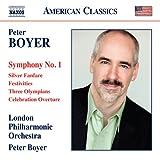 ピーター・ボイヤー:交響曲 第1番 他