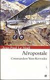 A�ropostale (Saga Yann Kermadec t. 2)