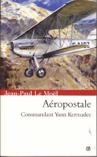 aeropostale-saga-yann-kermadec-t-2