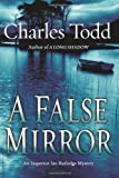 A False Mirror (Inspector Ian Rutledge Mysteries) (0060786736) by Todd, Charles