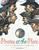 img - for Pirates at the Plate book / textbook / text book