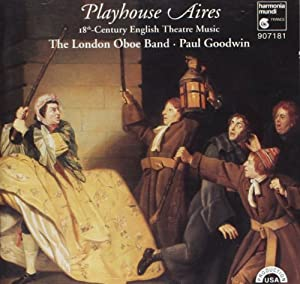 Playhouse Aires: 18th Century English Theatre Music