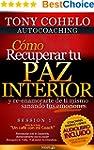 AUTOCOACHING:C�mo Recuperar Tu PAZ In...