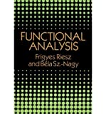img - for Functional Analysis[ FUNCTIONAL ANALYSIS ] by Riesz, Frigyes (Author) Jun-01-90[ Paperback ] book / textbook / text book