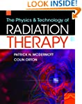 The Physics and Technology of Radiati...