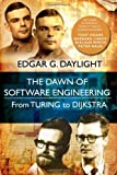 The Dawn of Software Engineering: from Turing to Dijkstra Paper book ISBN:9491386026
