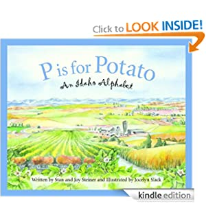P is for Potato: An Idaho Alphabet (Discover America State State)