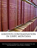 Asbestos Contamination In Libby, Montana