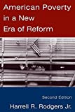 img - for American Poverty in a New Era of Reform 2nd edition by Rodgers, Harrell R. (2006) Paperback book / textbook / text book