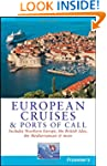 Frommer's European Cruises and Ports...