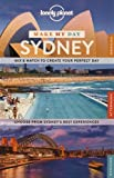 img - for Lonely Planet Make My Day Sydney (Travel Guide) book / textbook / text book
