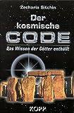 Der kosmische Code. (393021931X) by Zecharia Sitchin